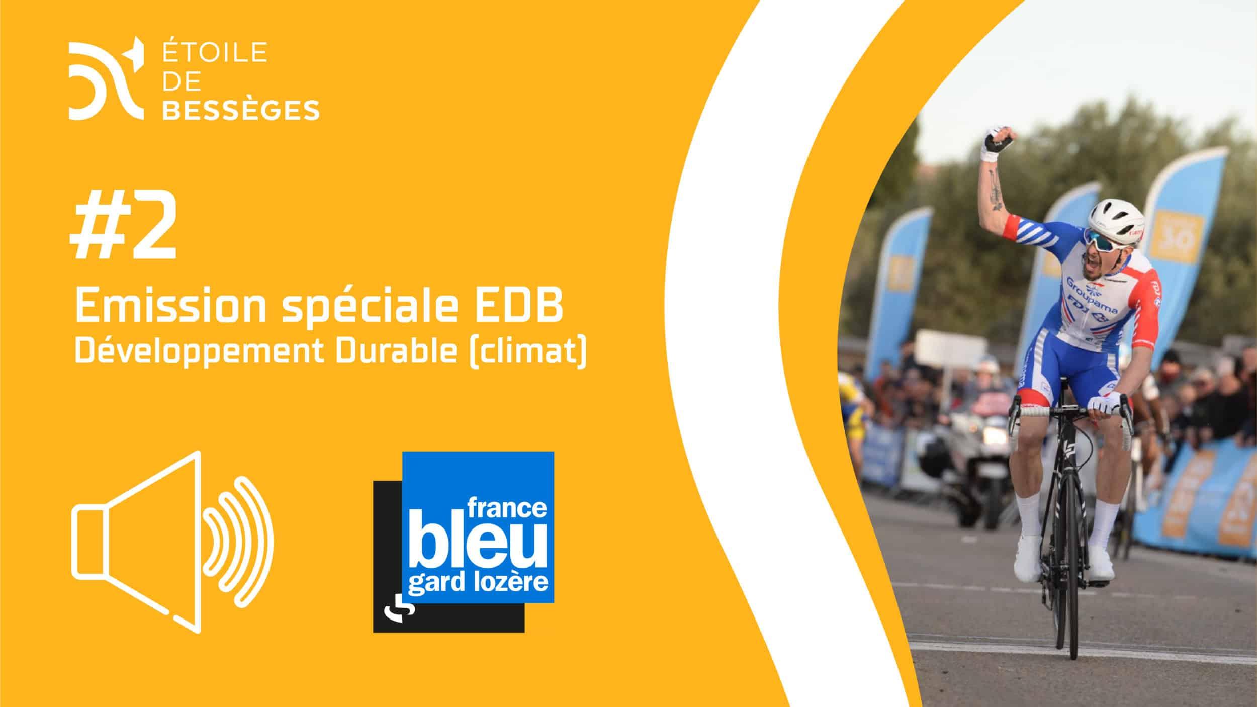 #2 – France Bleu Gard Lozère – Émission EDB (Développement Durable)