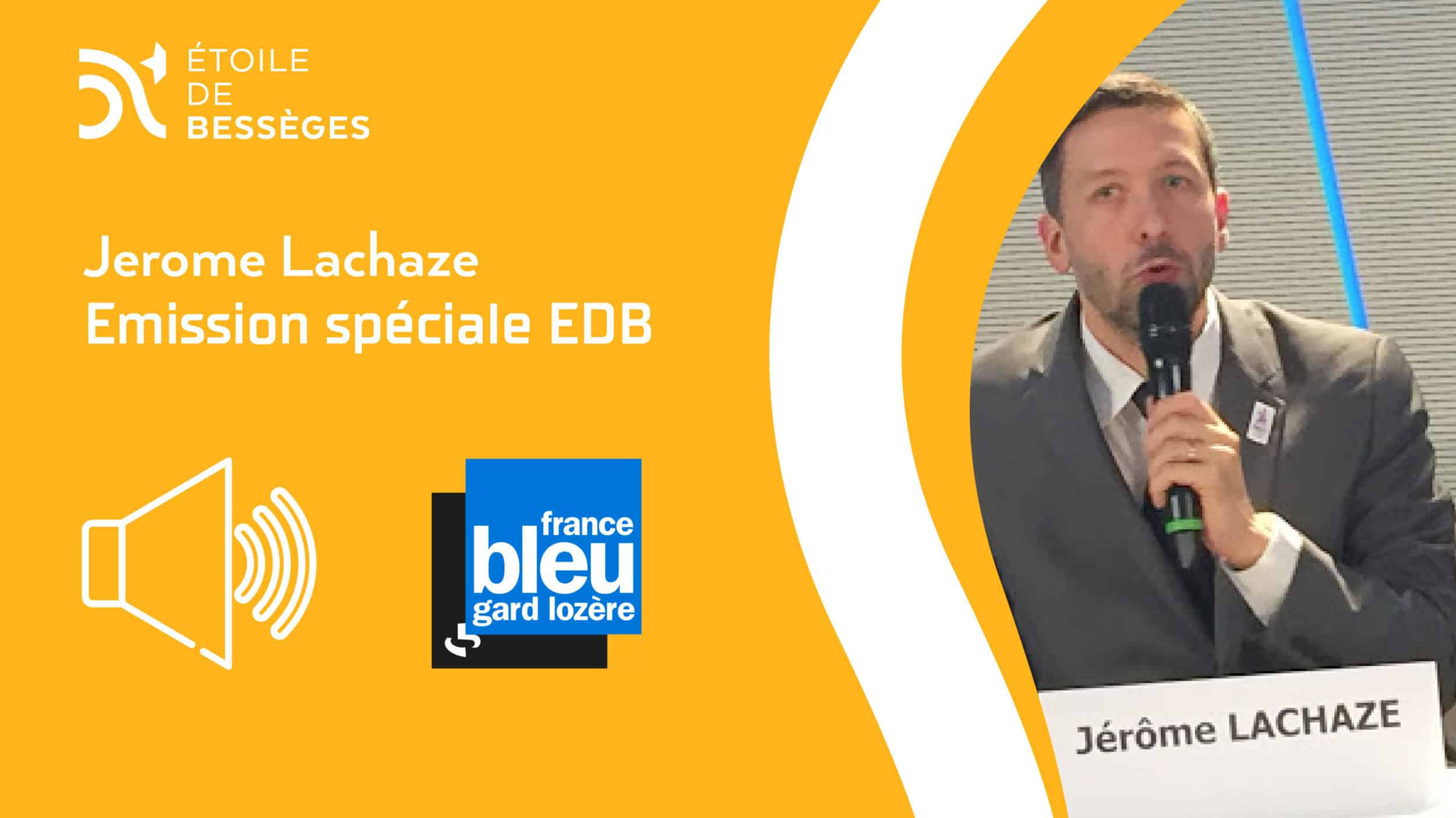 France Bleu Gard Lozère – Émission EDB (Jérôme Lachaze)